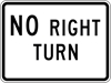 ISI107: NO RIGHT TURN 24X18