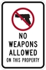 ISI72: NO WEAPONS ALLOW ON THIS PROPERTY SIGN 12X18