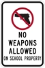 ISI75: NO WEAPONS ALLOW ON SCHOOL PROPERTY SIGN 12X18