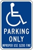ISI91: DISABLED SYM W/ PARKING ONLY ($ FINE) 12X18
