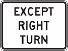 R1-10P: EXCEPT RIGHT TURN 24X18