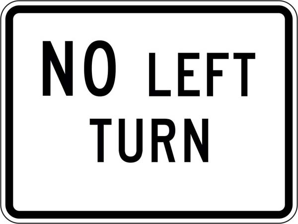 ISI106: NO LEFT TURN  24X18