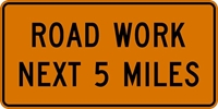 G20-1: ROAD WORK NEXT (#) MILES 36X18