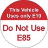 "ISI114: THIS VEHICLE USES (E10 - E85) DECAL 1.5"" RND"