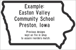 ISI150: (SCHOOL NAME & MESSAGE) IN IOWA SHAPE BORDER 18X12