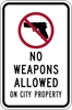 ISI73: NO WEAPONS ALLOW ON CITY PROPERTY SIGN 12X18