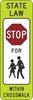 R1-6C: INSTREET SCHOOL CROSSING STOP 12X36