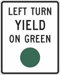 R10-12: LEFT TURN YIELD ON GREEN 30X36