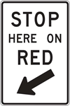R10-6: STOP HERE ON RED W/ ARROW 24X36