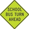 S3-2: SCHOOL BUS TURN AHEAD 30X30